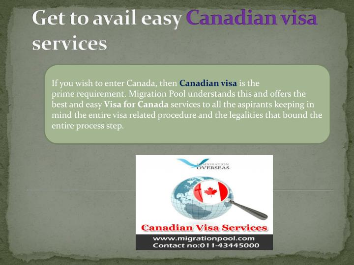If you wish to enter Canada, then