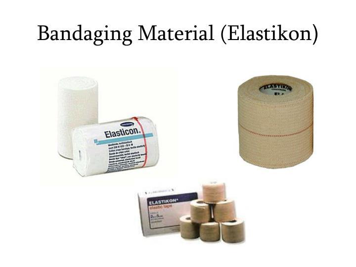 Bandaging Material (Elastikon
