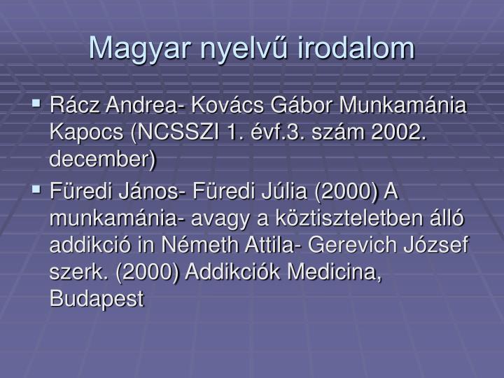 Magyar nyelvű irodalom
