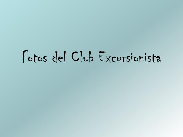 Fotos del Club Excursionista