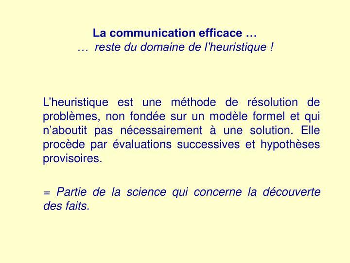 La communication efficace …