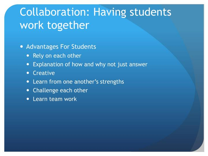 Collaboration: Having students work together