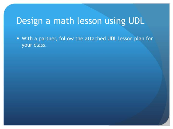 Design a math lesson using UDL