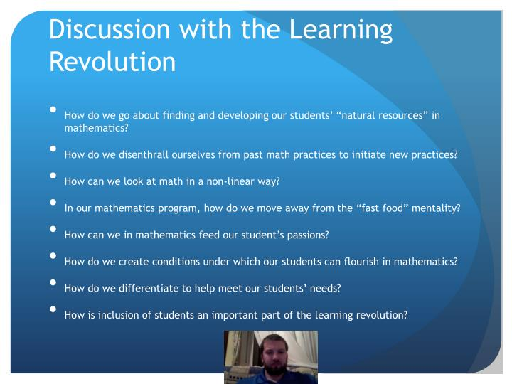 Discussion with the Learning Revolution