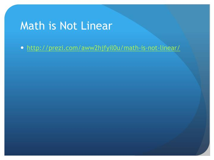 Math is Not Linear