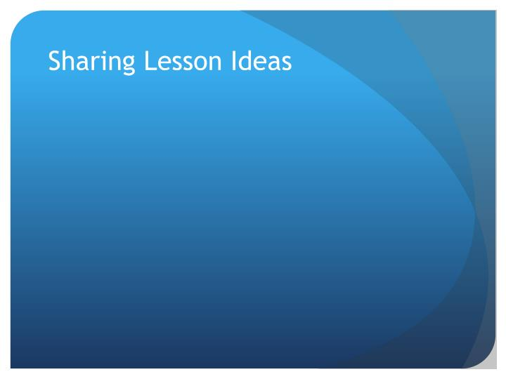 Sharing Lesson Ideas