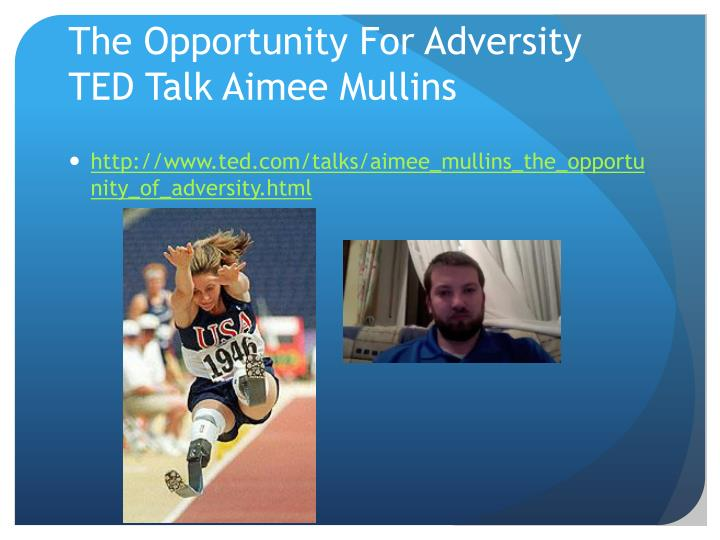 The Opportunity For Adversity