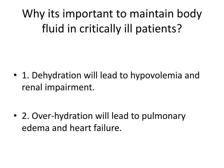 Why its important to maintain body fluid in critically ill patients?