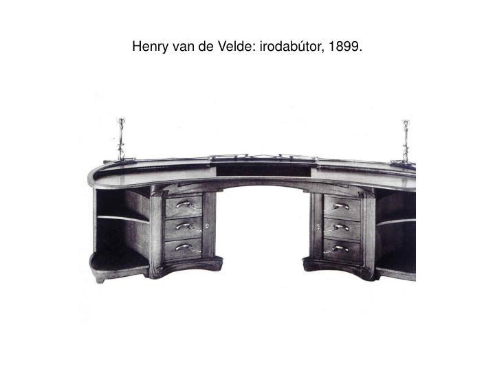 Henry van de Velde: irodabútor, 1899.