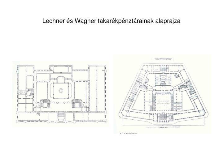 Lechner és Wagner takarékpénztárainak alaprajza