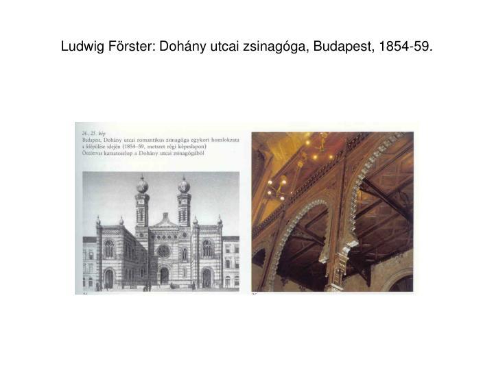 Ludwig Förster: Dohány utcai zsinagóga, Budapest, 1854-59.