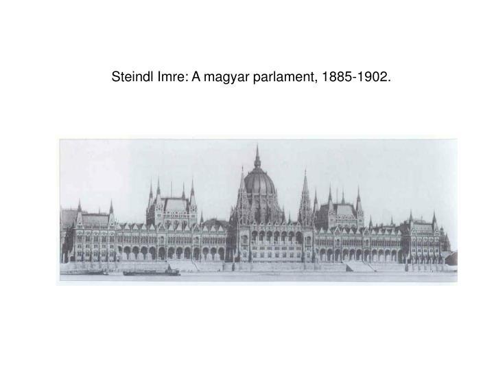 Steindl Imre: A magyar parlament, 1885-1902.