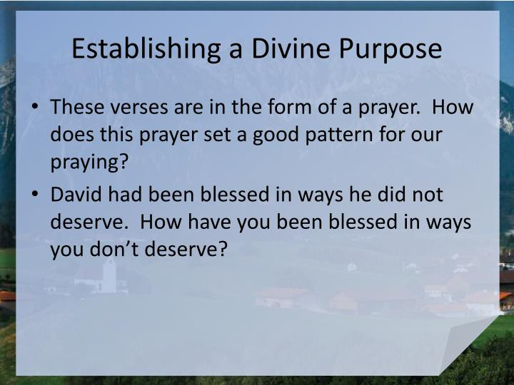 Establishing a Divine Purpose