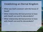 establishing an eternal kingdom