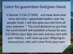listen for guarantees god gives david