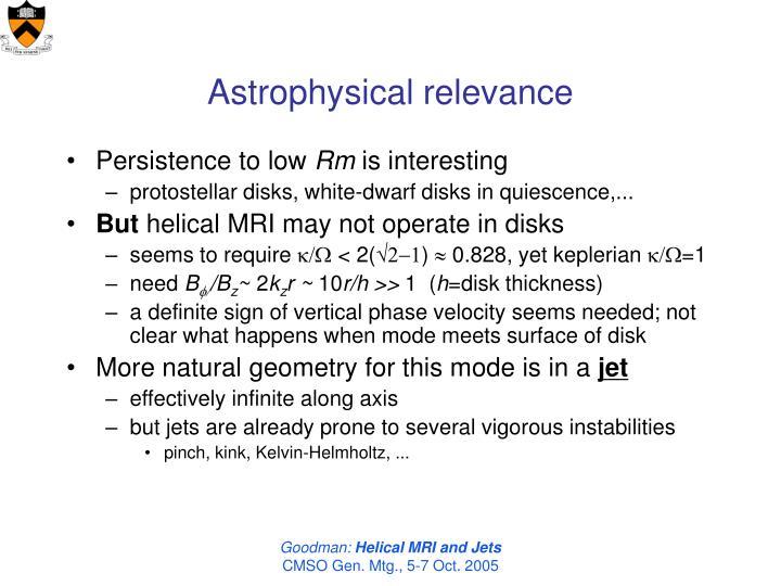 Astrophysical relevance