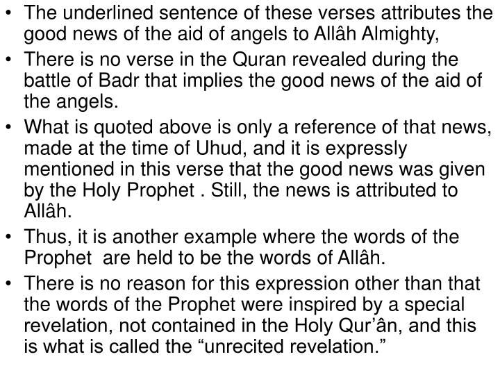 The underlined sentence of these verses attributes the good news of the aid of angels to Allâh Almighty,