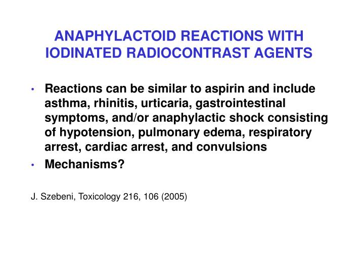ANAPHYLACTOID REACTIONS WITH IODINATED RADIOCONTRAST AGENTS