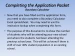 completing the application packet boundary calculator