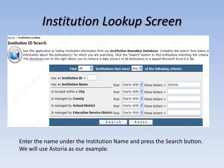 Institution Lookup Screen