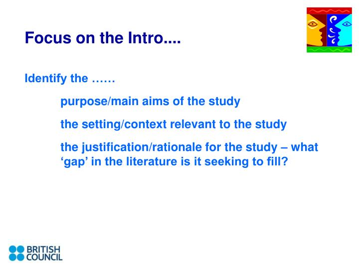 Focus on the Intro....
