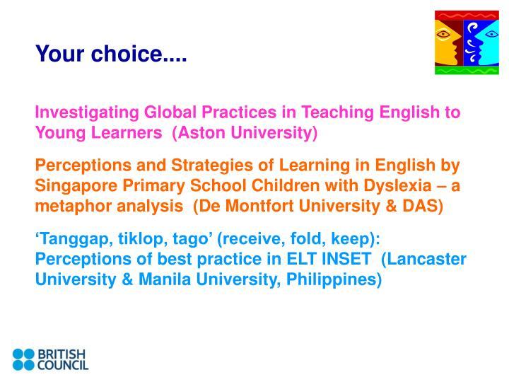 Your choice....