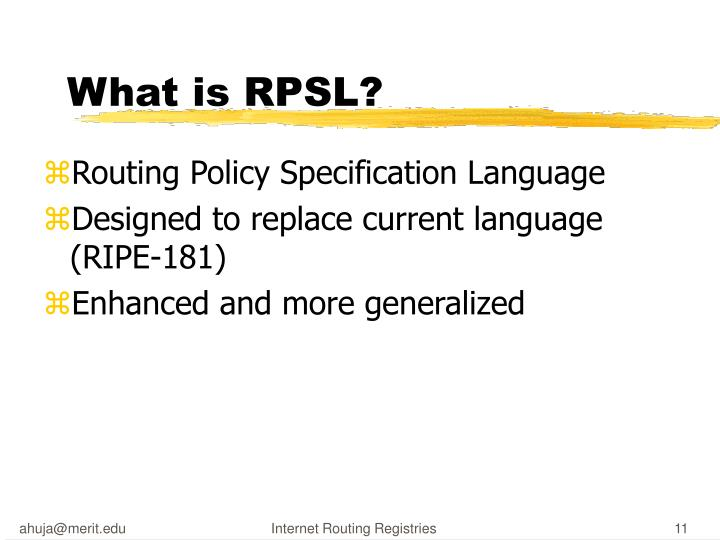 What is RPSL?