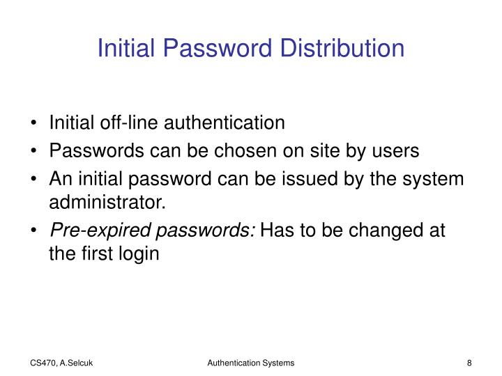 Initial Password Distribution