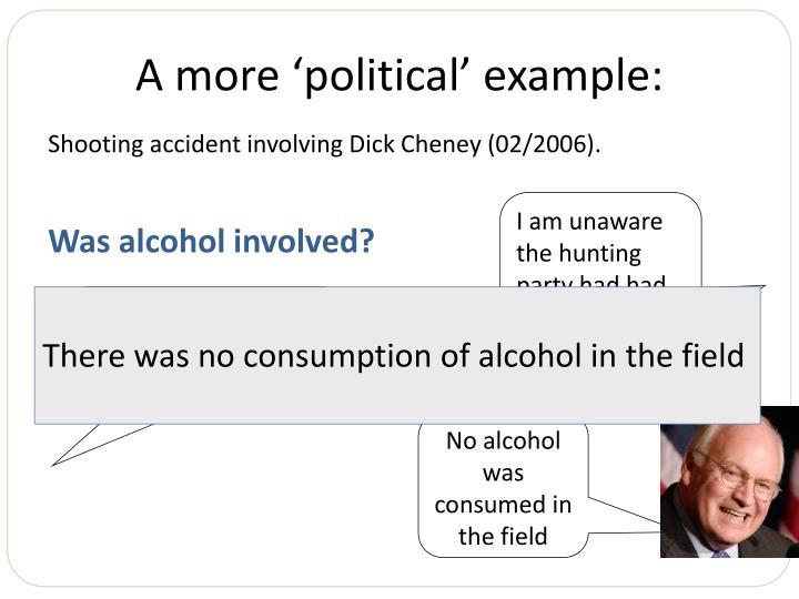 A more 'political' example: