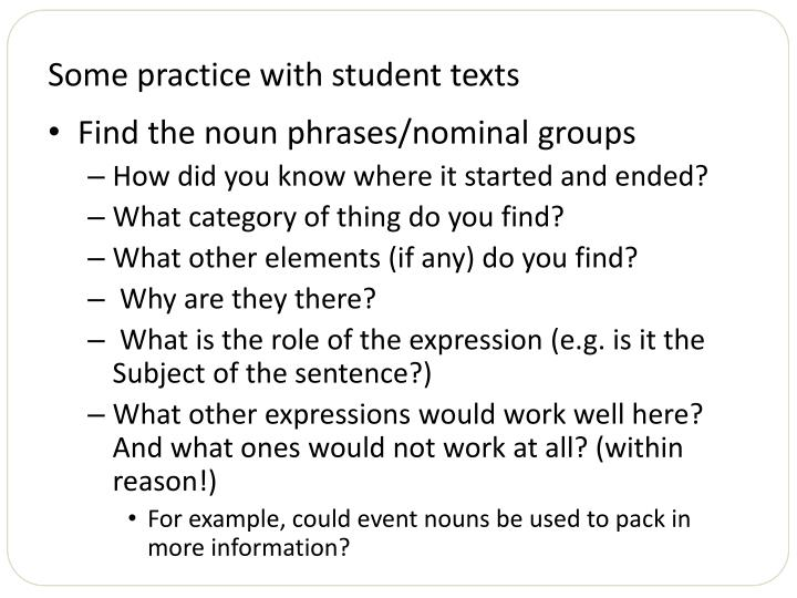 Some practice with student texts