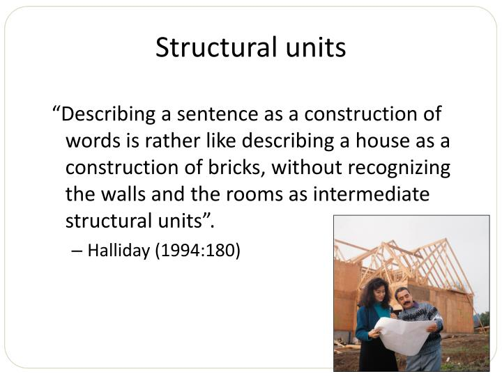 Structural units