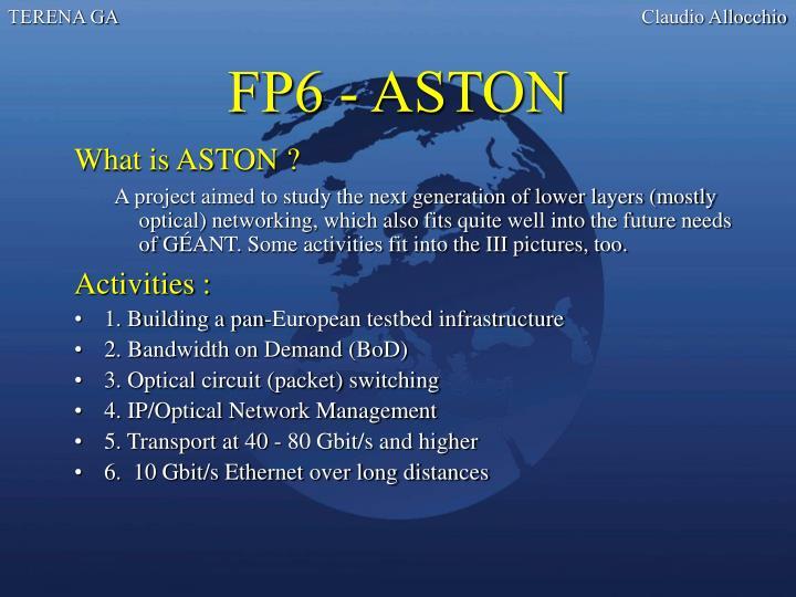 FP6 - ASTON