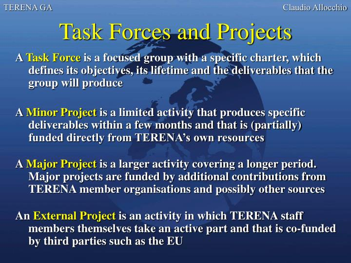 Task Forces and Projects