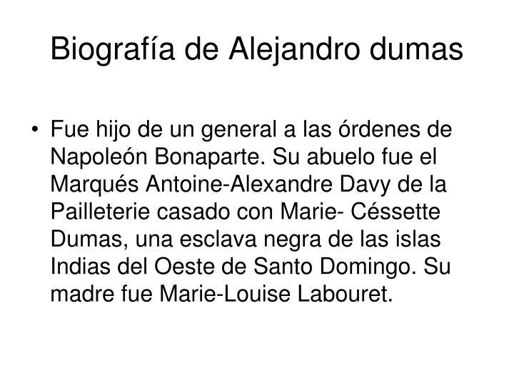 Biografía de Alejandro dumas