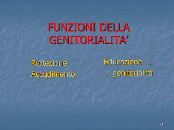 FUNZIONI DELLA GENITORIALITA'
