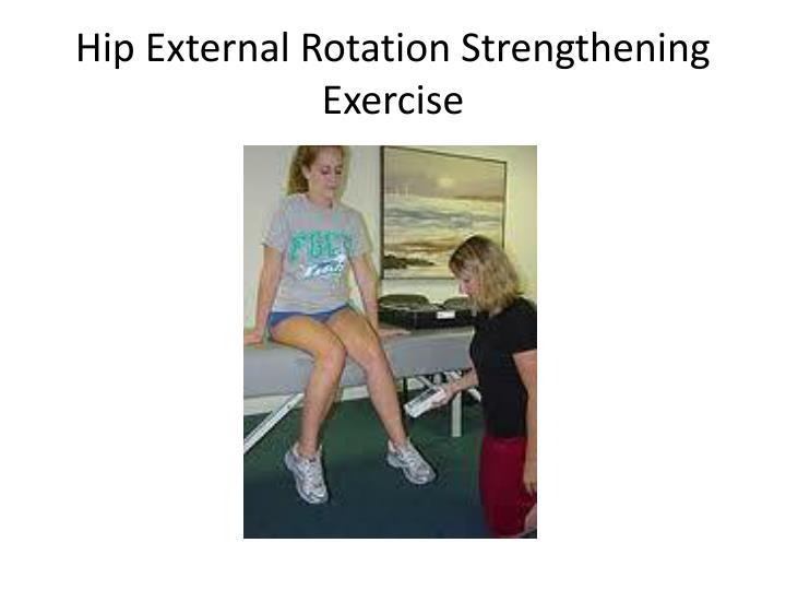Hip External Rotation Strengthening Exercise