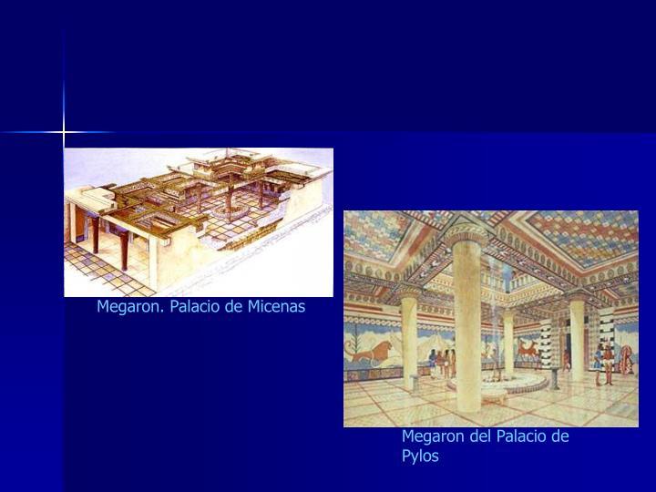 Megaron. Palacio de Micenas