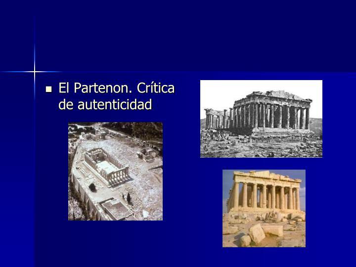 El Partenon. Crítica de autenticidad