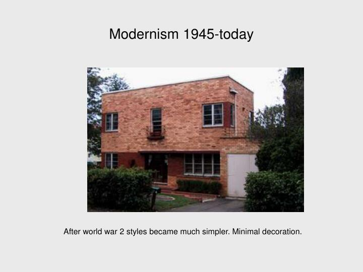 Modernism 1945-today