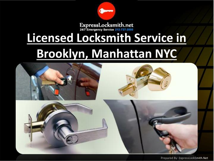 Licensed Locksmith Service in Brooklyn, Manhattan NYC
