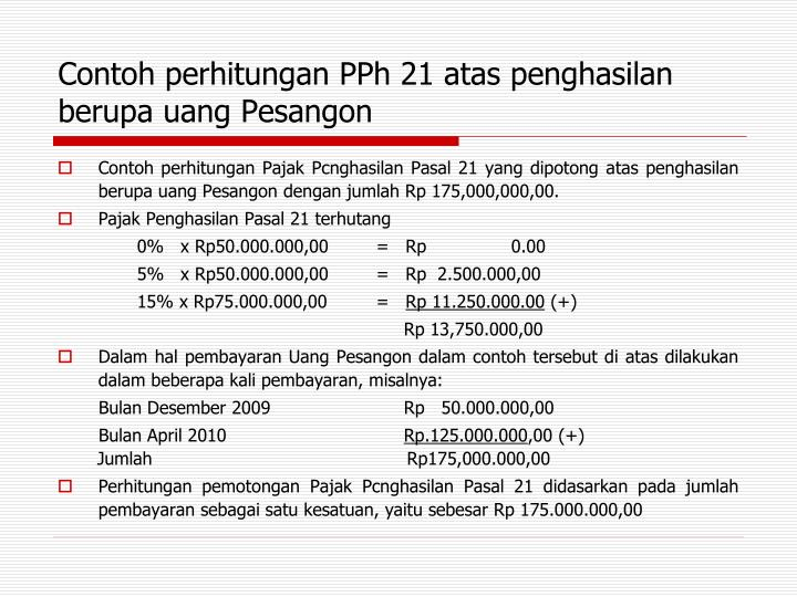 Contoh perhitungan PPh 21 atas penghasilan berupa uang Pesangon