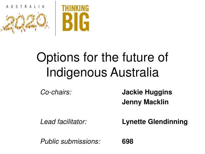Options for the future of indigenous australia
