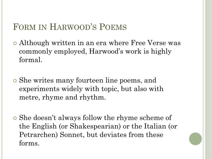Form in Harwood's Poems