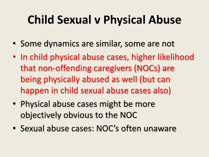 Child Sexual v Physical Abuse