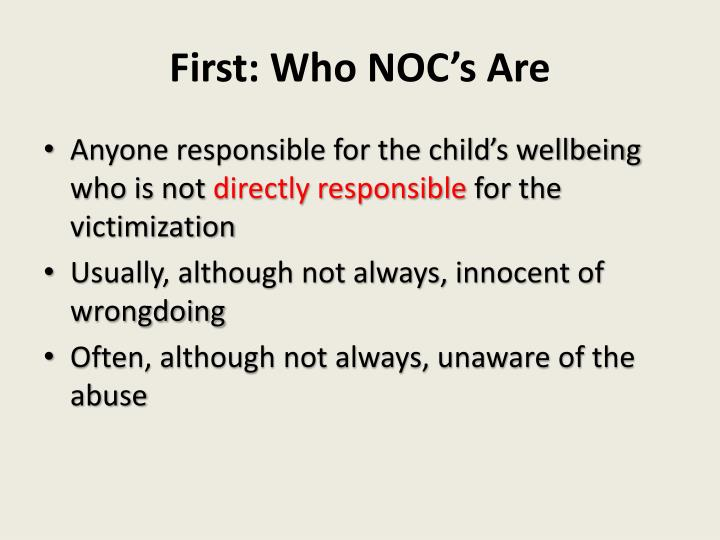 First: Who NOC's Are