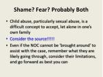 shame fear probably both