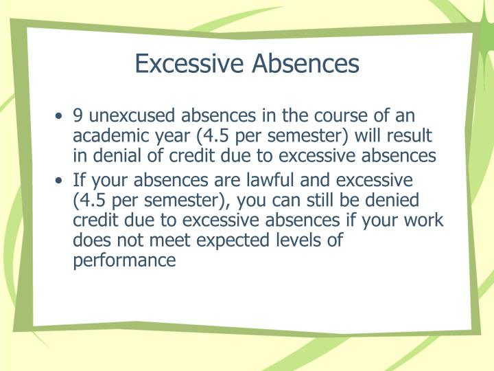 Excessive Absences