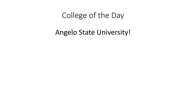 College of the Day