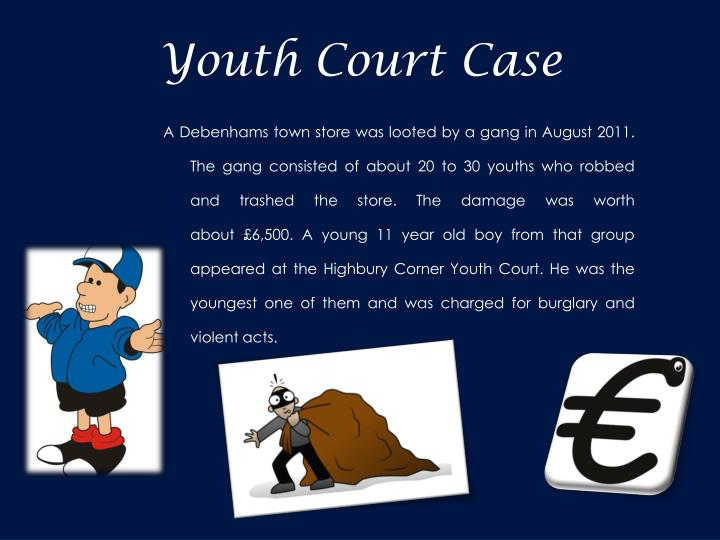 Youth Court Case