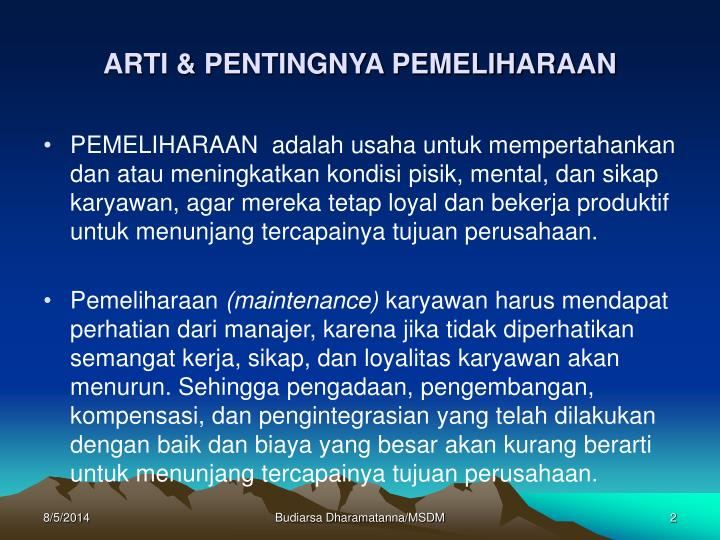 ARTI & PENTINGNYA PEMELIHARAAN